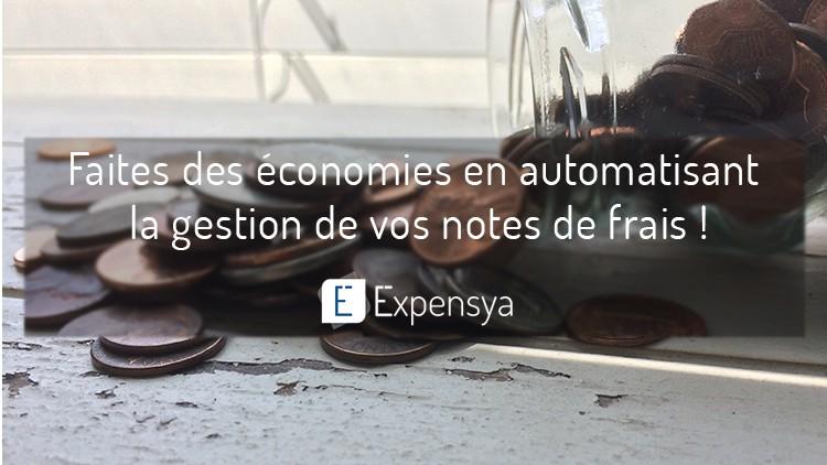 Faites des économies en automatisant la gestion de vos notes de frais !