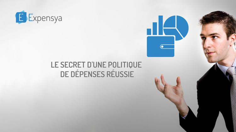 Le secret d'une politique de dépenses réussie !