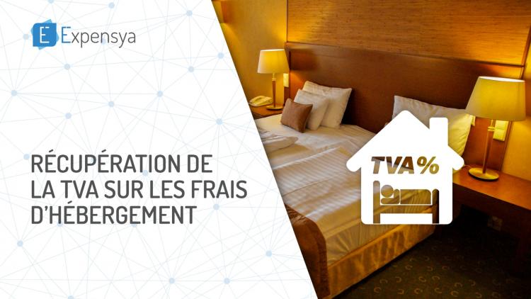 Récupération de la TVA sur les frais d'hébergement