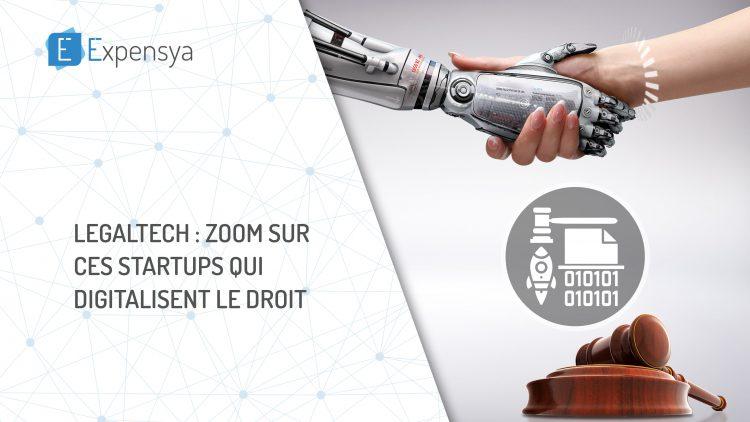 LegalTechs: Zoom sur ces startups qui digitalisent le droit