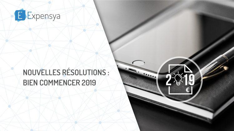 Nouvelles résolutions : Bien commencer 2019