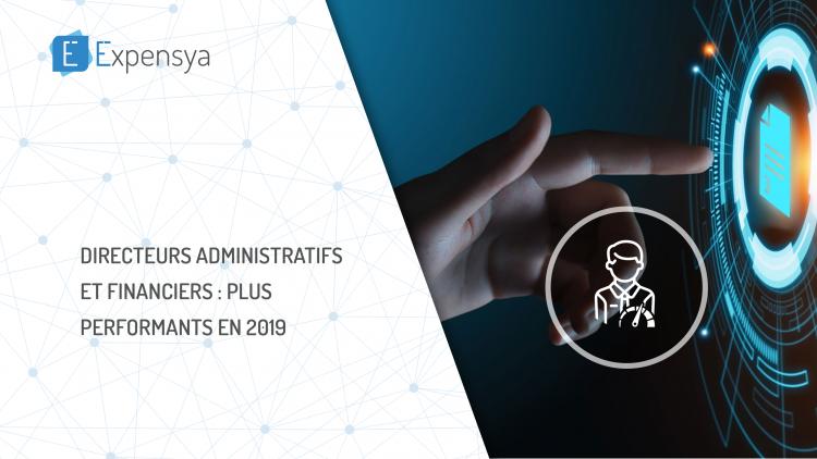 Directeurs Administratifs et Financiers : plus performants en 2019